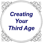 Creating Your Third Age